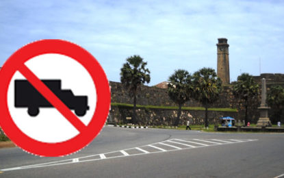 Heavy Vehicles Will be Barred From Entering the Galle Fort