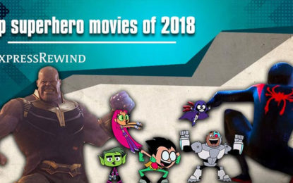 Top superhero movies of 2018: Avengers Infinity War, Aquaman and others in the list
