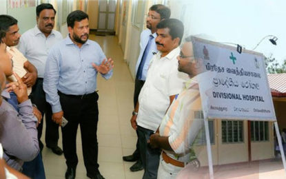 In Response to Rishad's Request, Rajitha Allocated Millions of Rupees to Develop Puttalam, Vanni Hospital etc….