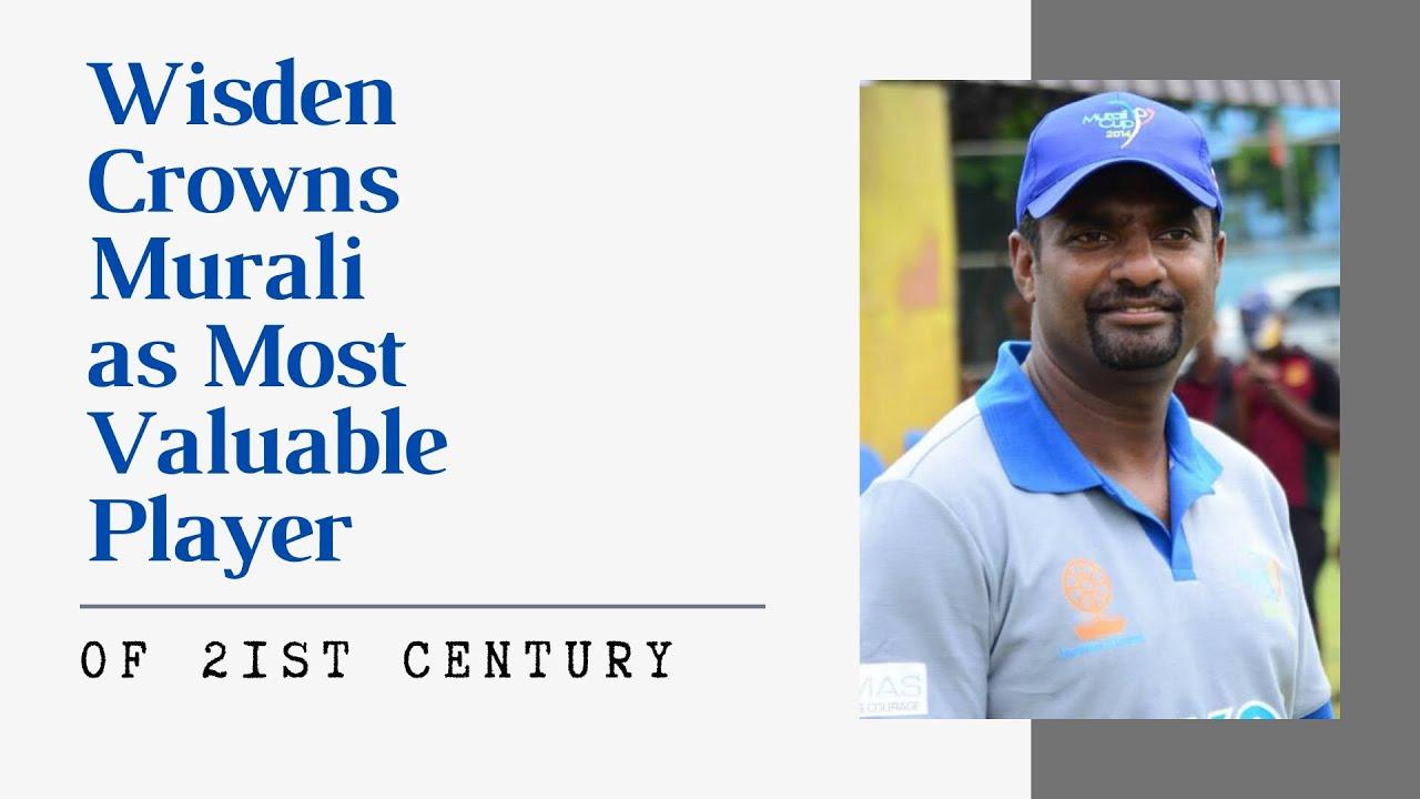 Wisden crowns Murali '21st Century's Most Valuable Test Player'